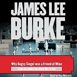 Why Bugsy Siegel Was a Friend of Mine