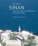 img - for The Age of Sinan: Architectural Culture in the Ottoman Empire book / textbook / text book