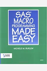 SAS Macro Programming Made Easy by Michele M. Burlew (1998-12-22) Paperback
