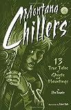 Montana Chillers, Ellen Baumler, 1560374969