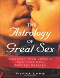 The Astrology of Great Sex, Myrna Lamb, 1571745092