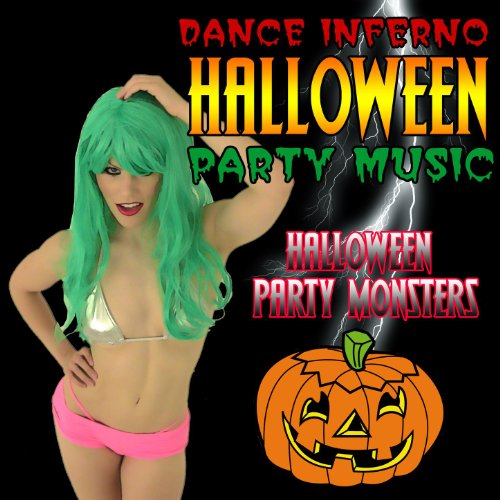 Dance Inferno Halloween Party Music [Clean]