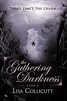 The Gathering Darkness by [Collicutt, Lisa]