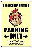 """Chicken Farmer Parking Only 8"""" x 12"""" Metal Novelty Sign Aluminum NS 028"""