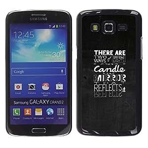 A-type Arte & diseño plástico duro Fundas Cover Cubre Hard Case Cover para Samsung Galaxy Grand 2 (Expandir la Luz - Tipografía)