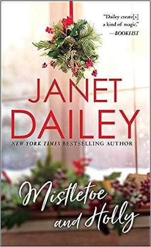 Mistletoe And Holly Holiday Classics Janet Dailey 9780671875084