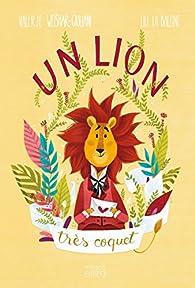 Un lion très coquet par Valérie Weishar Giuliani