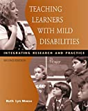 Teaching Learners with Mild Disabilities 2nd Edition