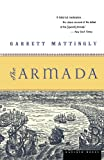 The Armada, Garrett Mattingly, 0618565914