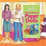 Julie Play Scenes & Paper Dolls (American Girl)