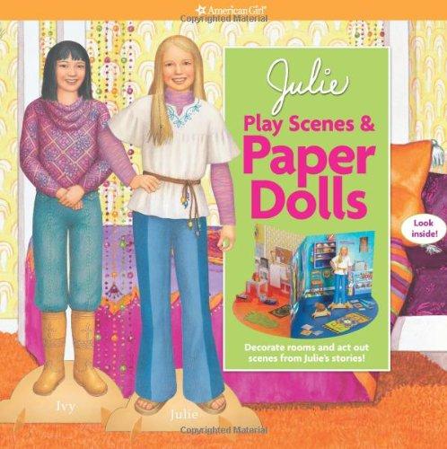 Julie Play Scenes & Paper Dolls (American Girl)