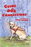Guide Dog Connections, Norine Labitzke, 0595350925