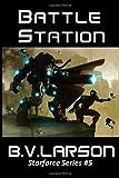 Battle Station: Star Force Series #5