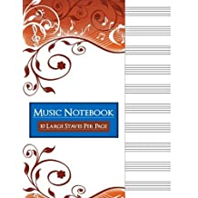 Music Notebook: Blank Sheet Music Staff Manuscript Paper, 10 Large Staves Per Page, Autumn Vines, 110 Pages, 8.5 x 11