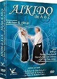 Aikido de A à Z Aiki-Ken & Aiki-Jo