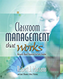 Classroom Management That Works: Research-Based Strategies for Every Teacher
