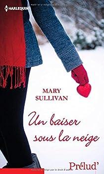 Un baiser sous la neige par Sullivan