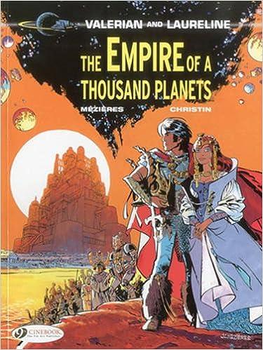 Amazon The Empire Of A Thousand Planets Valerian 9781849180870 Pierre Christin Jean Claude Mezieres Books