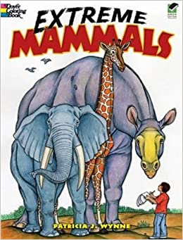 extreme mammals dover nature coloring book patricia j wynne coloring books 9780486472867 amazoncom books