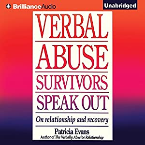 Verbal Abuse: Survivors Speak Out Hörbuch
