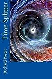 Time Splitter: Time travel Machine