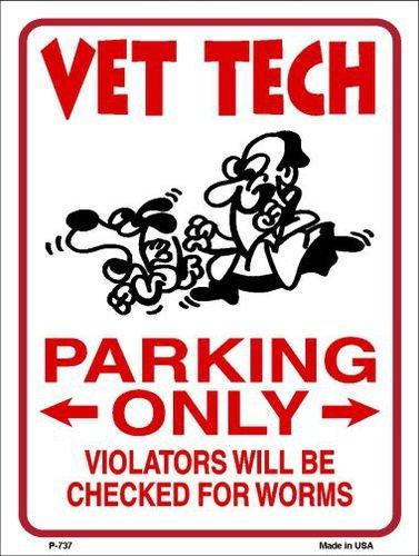 Price comparison product image Smart Blonde Vet Tech Parkingt Metal Novelty Parking Sign P-737