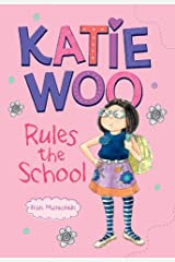 Katie Woo Rules the School Kindle Edition