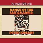 Dance of the Jakaranda | Peter Kimani