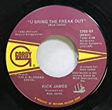 Rick James 45 RPM U Bring the Freak Out / Money Talks
