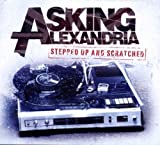 Stepped Up and Scratched - Asking Alexandria