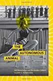 The Autonomous Animal, Claire Elaine Rasmussen, 0816669562