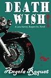 Death Wish (Lana Harvey, Reapers Inc.) (Volume 5)