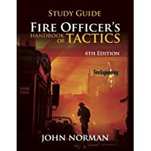 Fire Officer's Handbook of Tactics (Fire Engineering) by Norman John (2013-10-07) Paperback