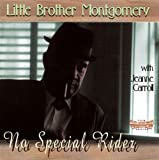 No Special Rider by LITTLE BROTHER MONTGOMERY (1999-12-07)