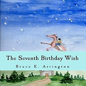 The Seventh Birthday Wish Audiobook