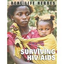 Surviving HIV/AIDS