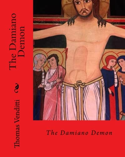 The Damiano Demon: The Untold Story of St Francis of Assisi