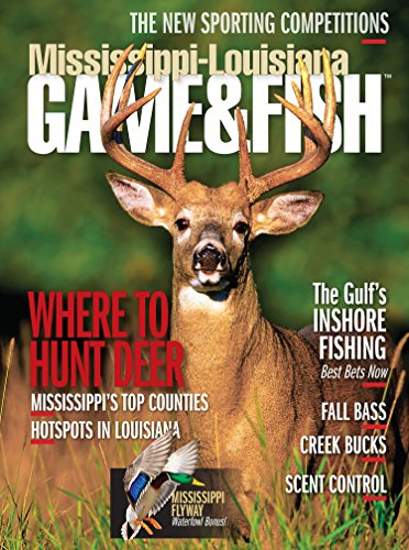 More Details about Mississippi Game & Fish Magazine