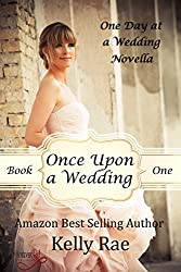 Once Upon a Wedding (One Day at a Wedding Series Book 1) (English Edition)