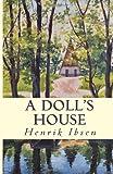 A Doll's House, Henrik Ibsen, 148275911X