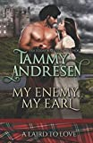 My Enemy, My Earl: Scottish Historical Romance (A Laird to Love) by  Tammy Andresen in stock, buy online here