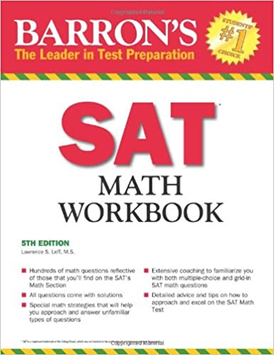 Workbook 4th grade spanish worksheets : Barron's SAT Math Workbook, 5th Edition: Lawrence Leff M.S. ...