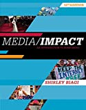 Media/Impact: An Introduction to Mass Media (MindTap Course List)