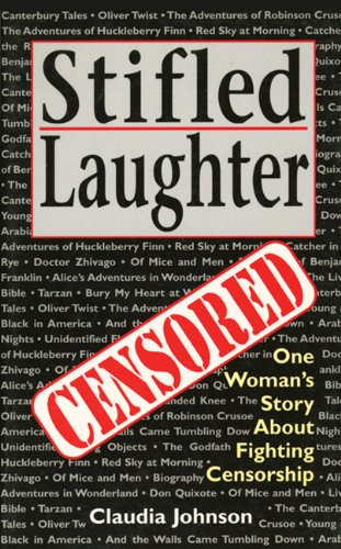 Stifled Laughter: One Woman's Story About Fighting Censorship ()