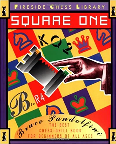 Square one a chess drill book for beginners fireside chess square one a chess drill book for beginners fireside chess library reprint edition fandeluxe PDF
