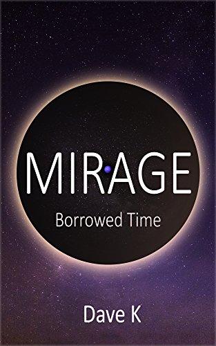 Mirage: Borrowed Time
