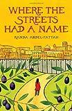 Where the Streets Had a Name, Randa Abdel-Fattah, 0545172926