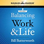 On-the-Fly Guide to Balancing Work & Life | Bill Butterworth