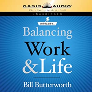 On-the-Fly Guide to Balancing Work & Life Audiobook
