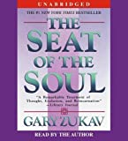 The Seat of the Soul Unabridged edition by Zukav, Gary published by Simon & Schuster Audio Audio CD